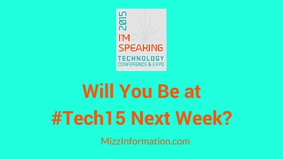Will You Be at #Tech15 Next Week-