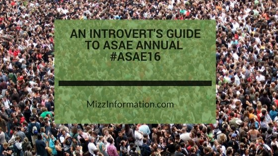 An Introvert's Guide to #ASAE16