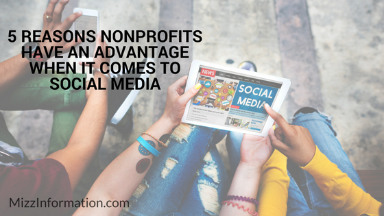 5 Reasons Nonprofits Have an Advantage When it Comes to Social Media