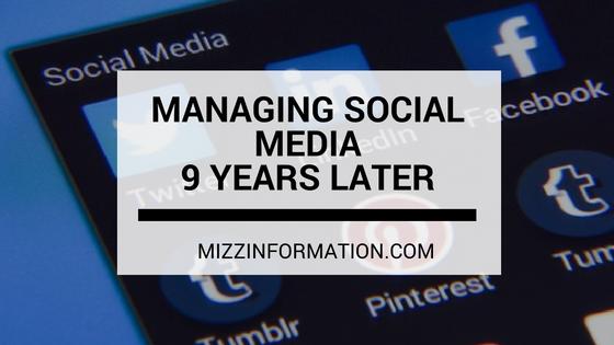 Managing Social Media–9 Years Later