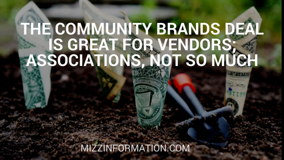 The Community Brands Deal is Great for Vendors; Associations, Not So Much